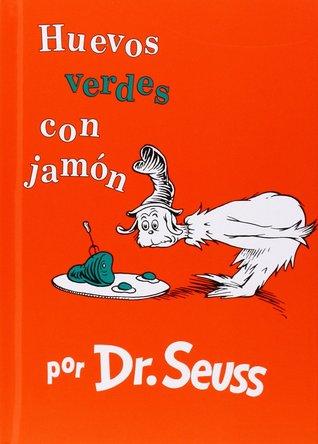 Huevos verdes con jamón by Dr. Seuss