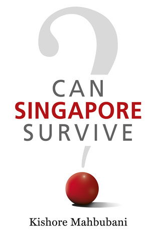 Can Singapore Survive?