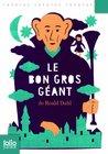 Le bon gros géant by Roald Dahl