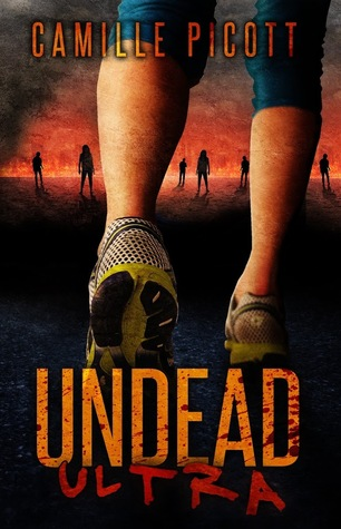 Undead Ultra by Camille Picott
