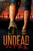 Undead Ultra (A Zombie Novel)