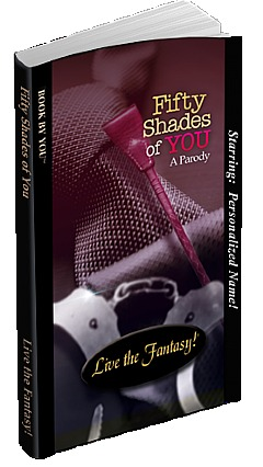 Fifty Shades of You: A Parody
