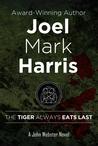 The Tiger Always Eats Last