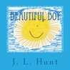 Beautiful Boy by J.L.  Hunt