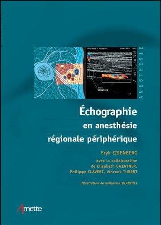 Échographie en anesthÉsie rÉgionale pÉriphÉrique: DVD inclus