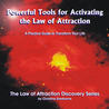 Powerful Tools for Activating the Law of Attraction: A Practical Guide to Transform Your Life