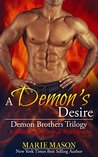 A Demon's Desire (Demon Brothers' Trilogy, #2)