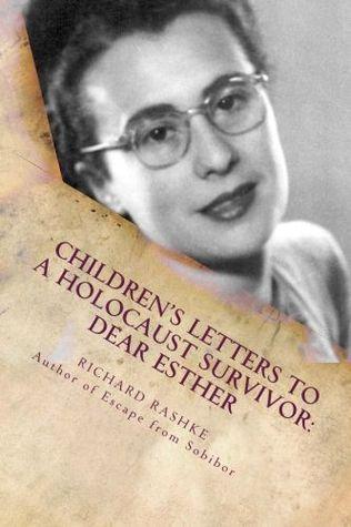 Children's Letters to a Holocaust Survivor: Dear Esther