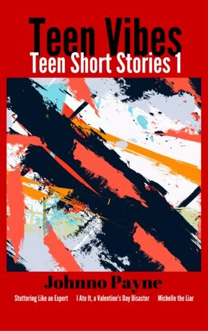 Teen Vibes (Teen Short Stories 1)