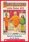 Karen's Surprise (Baby-Sitters Little Sister #13)