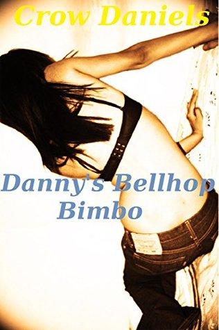 Danny's Bellhop Bimbo (Wrestling with Ring Rats Book 1)