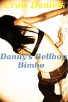Danny's Bellhop Bimbo (Wrestling with Ring Rats Book 1)