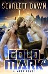 Cold Mark (Mark, #1)