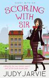 Scoring With Sir (Sassy With Sir, #1)