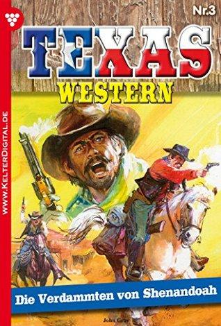 Texas Western 3 - Western: Die Verdammten von Shenandoah