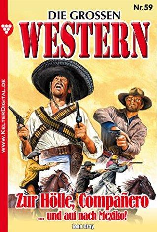 Die großen Western 59: Zur Hölle, Compañero