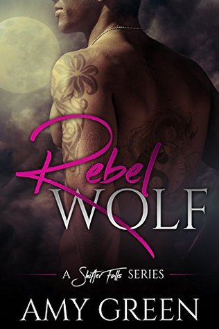 Rebel Wolf (Shifter Falls #1)