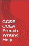 GCSE CCEA French Writing Help