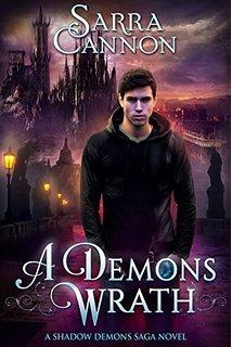 A Demon's Wrath (The Shadow Demons Saga #6.1)
