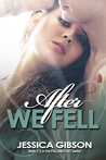 After We Fell by Jessica  Gibson