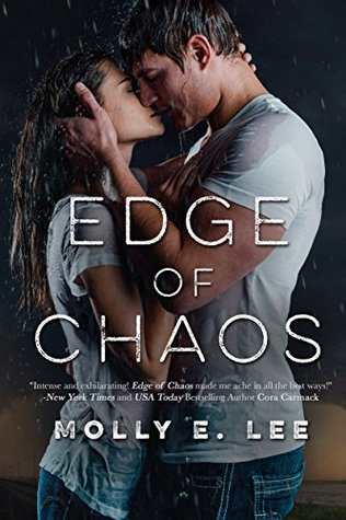 Edge of Chaos (Love on the Edge Book 1) by Molly E. Lee