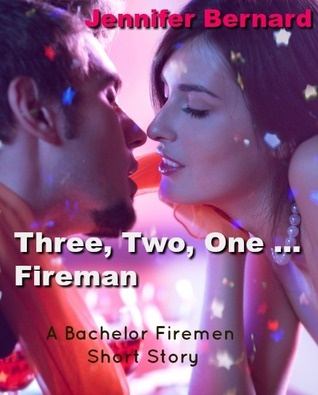 Ebook Three, Two, One....Fireman by Jennifer Bernard PDF!