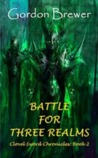 Battle for Three Realms (Clovel Sword Chronicles #2)