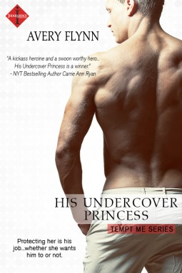 His Undercover Princess by Avery Flynn