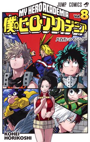僕のヒーローアカデミア 8 [Boku No Hero Academia 8] (My Hero Academia, #8)