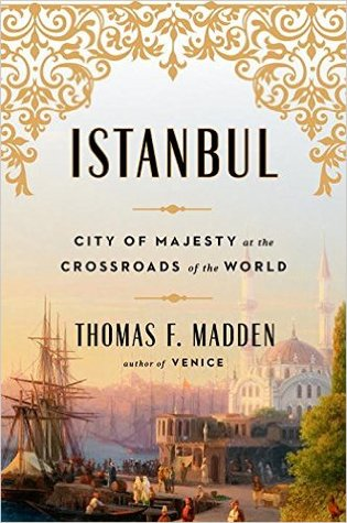 City of Majesty at the Crossroads of the World - Thomas F. Madden
