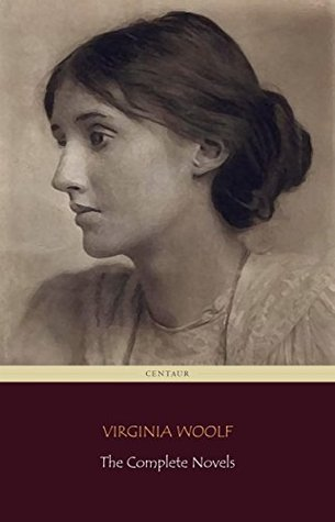 Virginia Woolf: The Complete Novels