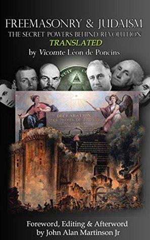Freemasonry & Judaism: The Secret Powers Behind Revolution