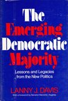The Emerging Democratic Majority: Lessons and Legacies from the New Politics
