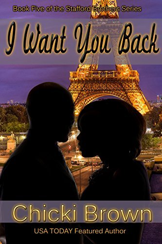 I Want You Back (The Stafford Brothers #5)