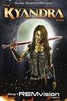 REMvision: The Kyandra Saga Book One Part 1