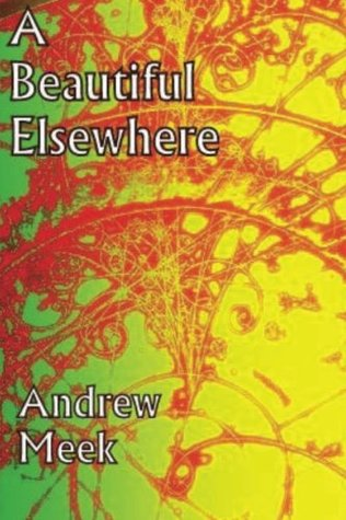 A Beautiful Elsewhere: Poems on a theme of scientific and self discovery
