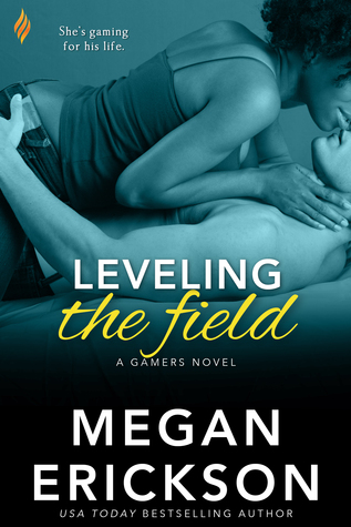 Leveling the Field (Gamers #4)