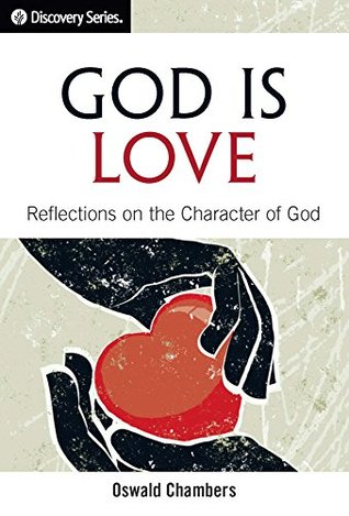 God Is Love - Discovery Series: Reflections on the Character of God