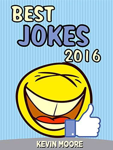 Jokes : Best Jokes 2016: (Funny books, Joke books, Funny jokes, Best jokes 2016, Best jokes 2015) (Best Jokes 2016 Bundle)