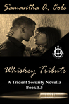 Whiskey Tribute (Trident Security #5.5)