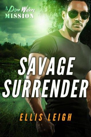 Savage Surrender: A Dire Wolves Mission (The Devil's Dires, #1)