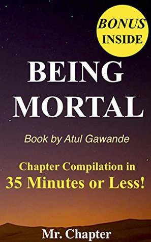 Being Mortal: Atul Gawande