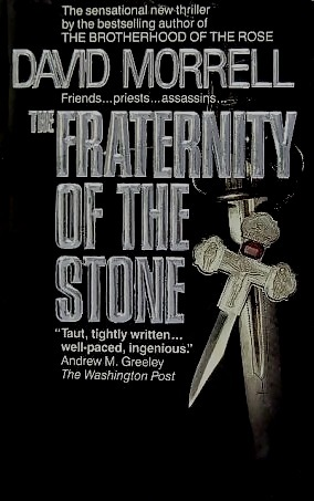 The Fraternity of the Stone(Mortalis 2) - David Morrell