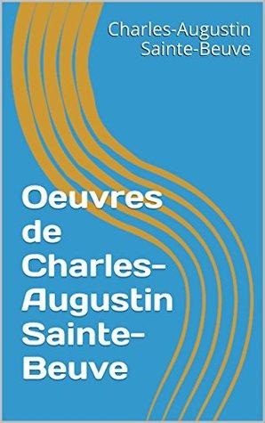 Oeuvres de Charles-Augustin Sainte-Beuve
