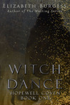 Witch Dance (Hopewell Coven, #1)