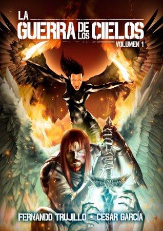 La guerra de los cielos (volumen 1)