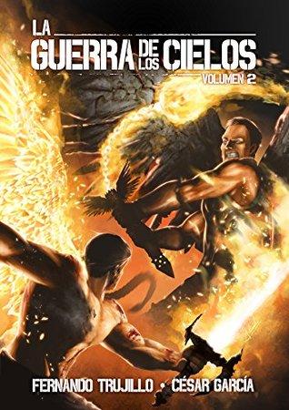 La guerra de los cielos (volumen 2)