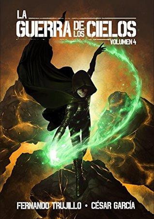 La guerra de los Cielos (Volumen 4)