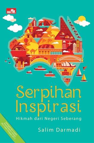 Serpihan Inspirasi: Hikmah dari Negeri Seberang