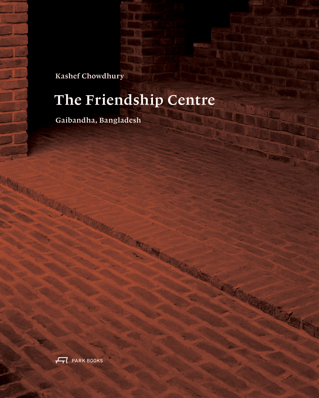 Kashef Chowdhury-The Friendship Centre: Gaibandha, Bangladesh